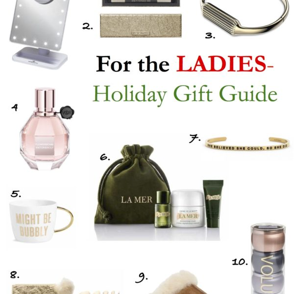 Women's Holiday Gift Guide – My Personal Favorites!